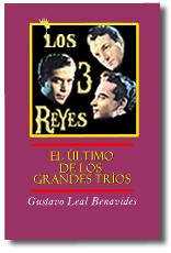 Los Tres Reyes, el Último de los Grandes Tríos
